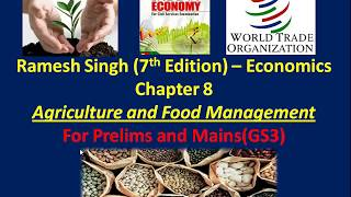 Economics/GS3 - Ramesh Singh - Ch 8 - Agriculture and Food processing