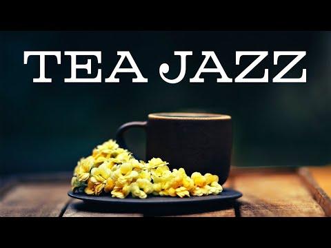 Afternoon Tea Jazz Music - Relaxing Green Tea JAZZ Music For Work,Study,Calm