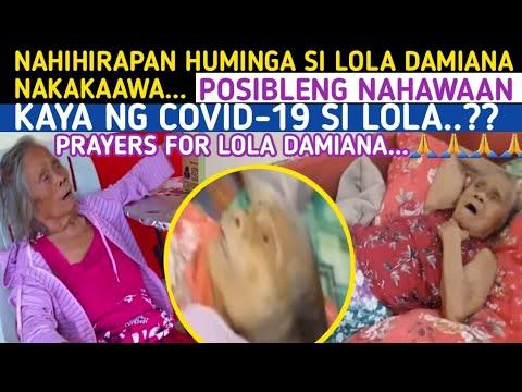 LOLA DAMIANA NAMAMAALAM NA DAW SA MGA ANAK AT NAHIHIRAPAN NA HUMINGA Prayers Para Kay Lola Damiana -  (2020)