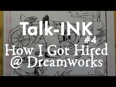 How I Got Hired at Dreamworks #TalkINK 4