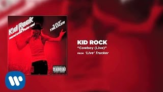 Kid Rock - Cowboy (Live)