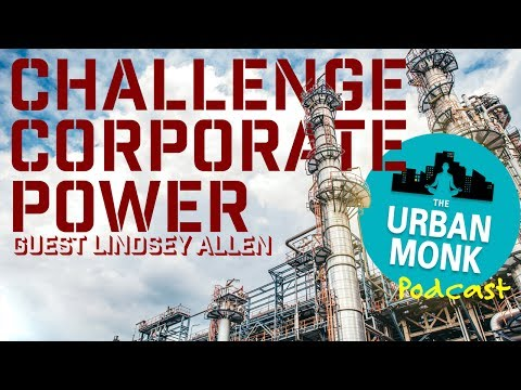 Challenge Corporate Power with Guest Lindsey Allen