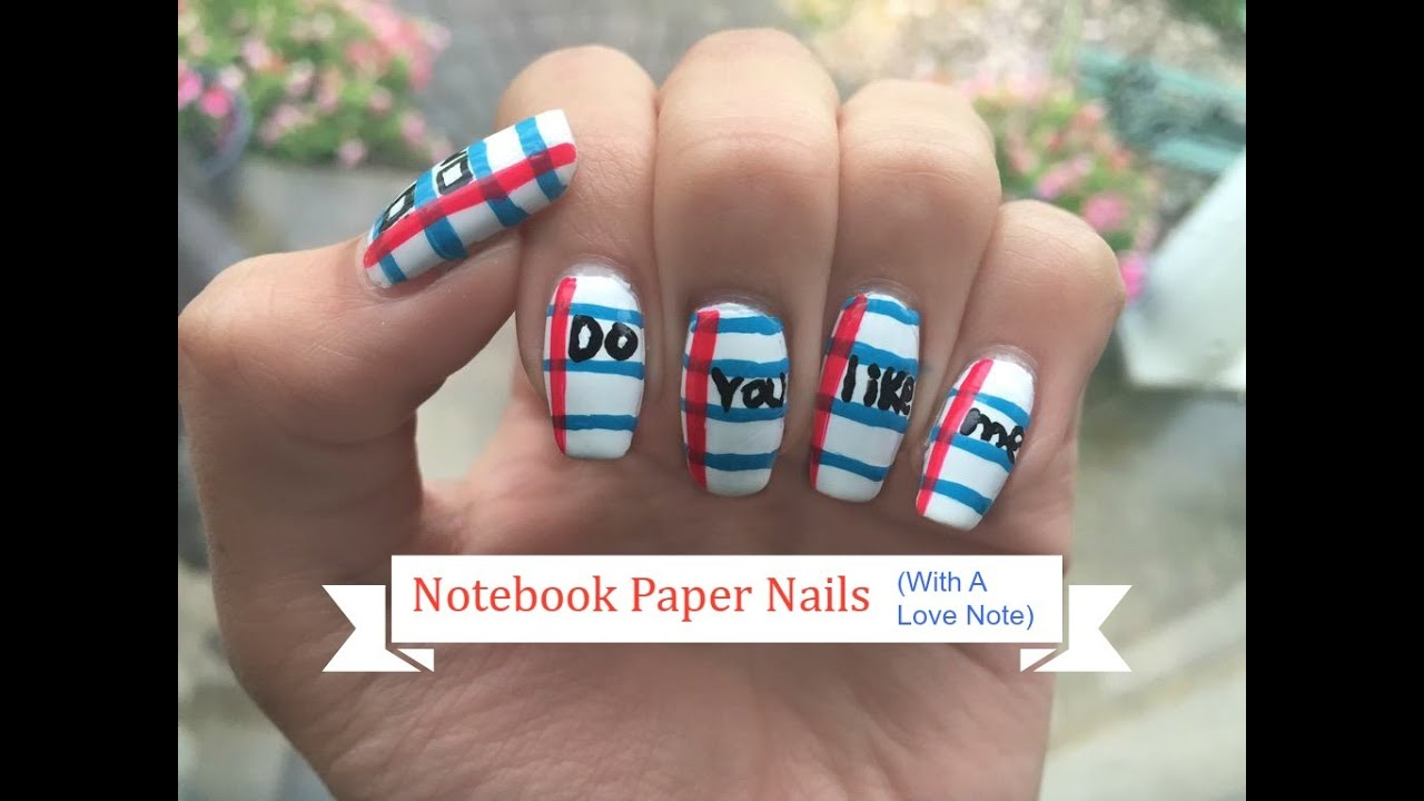 Notebook Paper Nail Tutorial