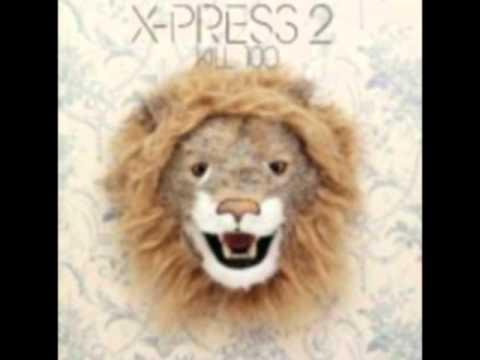 X-Press 2 Feat. Rob Harvey - Kill 100 (Carl Craig Remix)