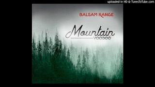 Balsam Range - Rise and Shine