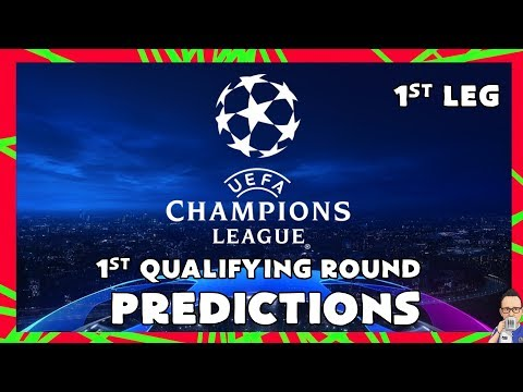 2019-20 Champions League - First Qualifying Round - 1st Leg