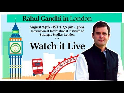 LIVE: Congress President Rahul Gandhi speaks at the International Institute of Strategic Studies