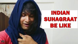 Indian Suhagraat Be Like | Aj Ka Gyan | Funk You