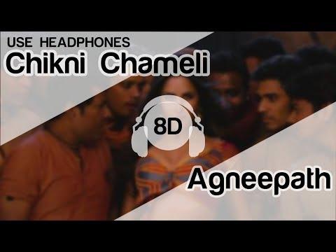 Chikni Chameli 8D Audio Song - Agneepath ( Shreya Ghoshal | Katrina Kaif)