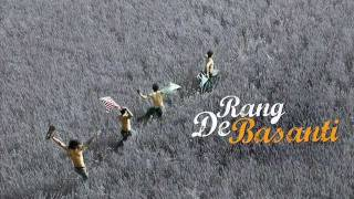 Rang De Basanti - Score - 4. Auditions