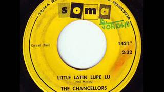 Little Latin Lupe Lu  The Chancellors
