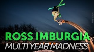 Ross Imburgia: Multi Year Madness