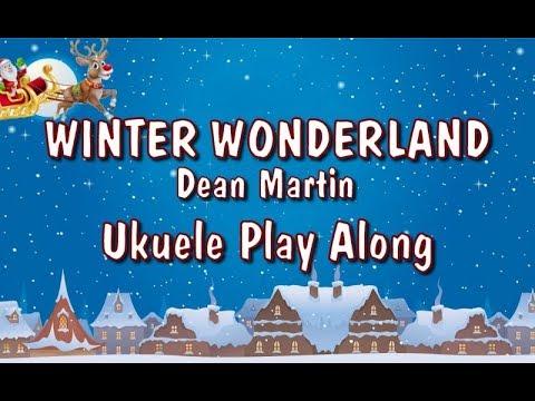 Winter Wonderland - Ukulele Play Along - Christmas