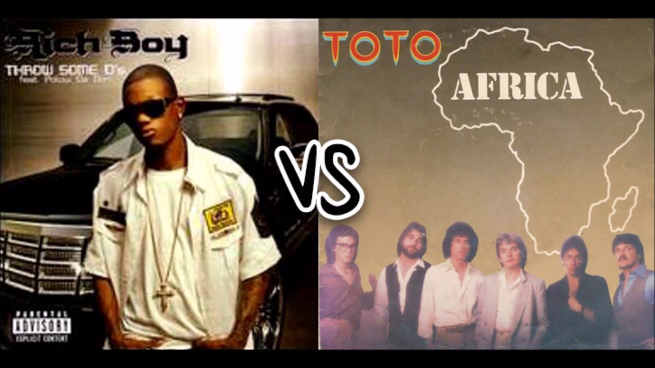 Rich Boy vs. Toto - Throw Some Ds/Africa - YouTube