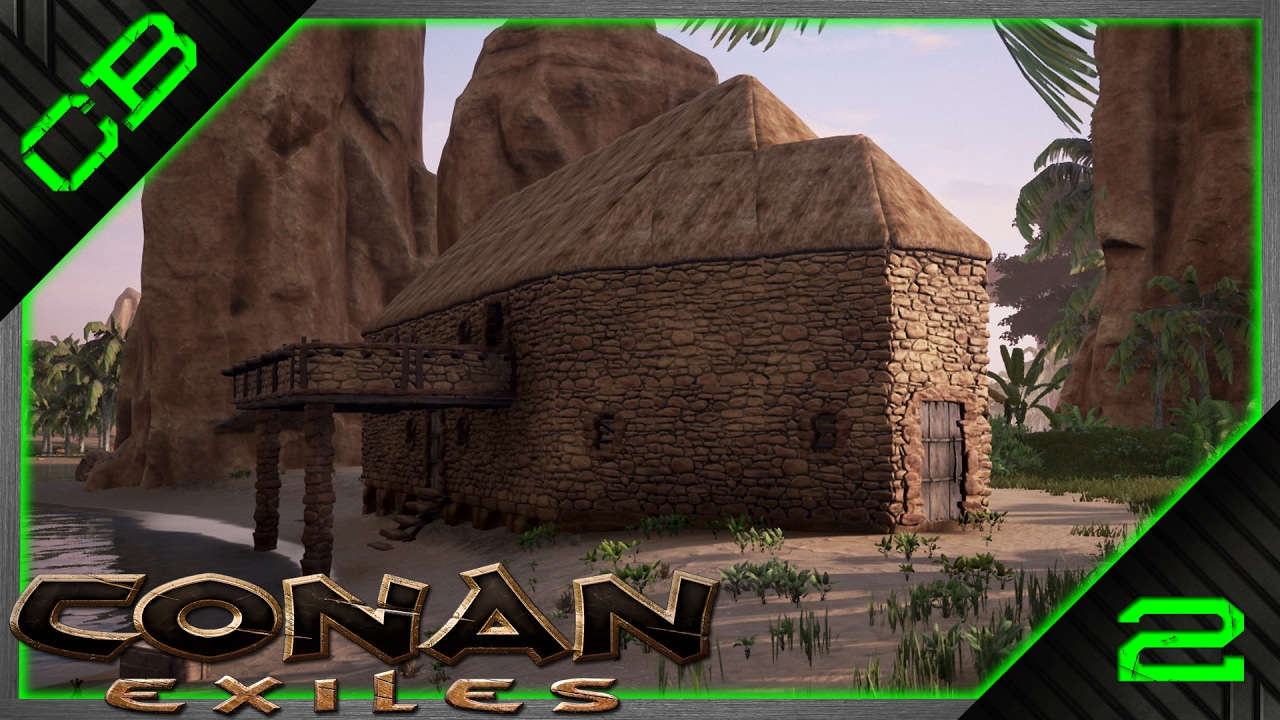 conan exiles gameplay - building your first home! - #2 - youtube