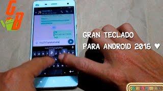 Increible Teclado Con Gifs, Busqueda, Emojis Y Mucho Mas ♥ Para Android 2017