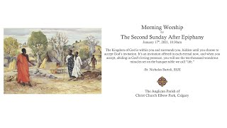 Morning Worship at Christ Church for January 17th, The Second Sunday After Epiphany