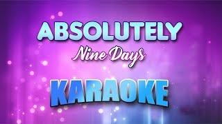 Nine Days - Absolutely (Story Of A Girl) (Karaoke version with Lyrics)