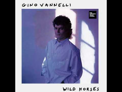 Gino Vannelli - Wild Horses (LYRICS)
