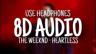 The Weeknd - Heartless (8D AUDIO)