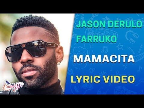 Jason Derulo - Mamacita (feat. Farruko) (Lyrics + Español) Video Oficial