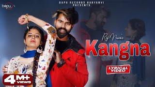 Kangna   कंगना  Lyrical   Raj Mawar   Raju Punjabi  New Haryanvi Songs Haryanavi 2021   Bapu Records