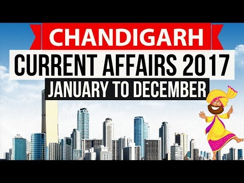 Chandigarh Current Affairs 2017 complete - Chandigarh Police constable , teachers recruitment exam