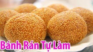 Cách Làm Bánh Rán ( Bánh Cam ) Ăn No Không Chán | Hồn Việt Food