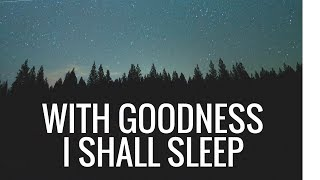 with goodness i shall sleep a short film about krias shema sheal hamita