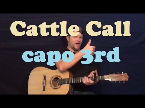 Cattle Call Eddy Arnold Easy Guitar Lesson Strum Chords How To