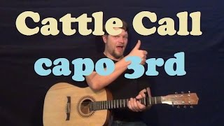 Cattle Call (Eddy Arnold) Easy Guitar Lesson Strum Chords How to Play Cattle Call Tutorial