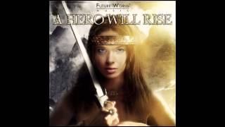Future World Music - Passion Of Victory (A Hero Will Rise - 2013)