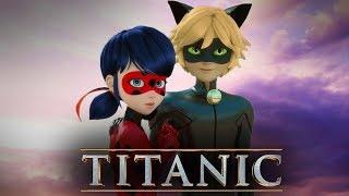 Miraculous Titanic (Trailer)