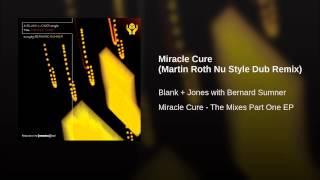 Miracle Cure (Martin Roth Nu Style Dub Remix)