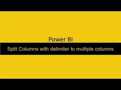 22 Split a column with delimiter to multiple columns