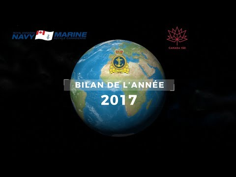 Royal Canadian Navy - Year in Review - 2017 (French)