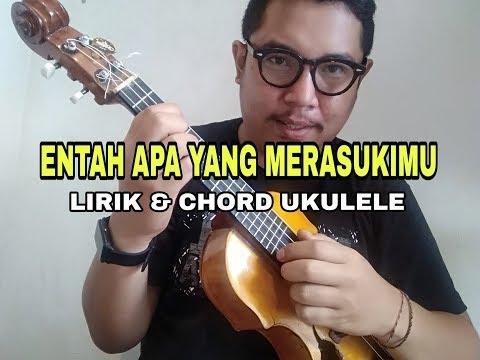 lirik-dan-chord-ukulele-.-entah-apa-yang-merasukimu