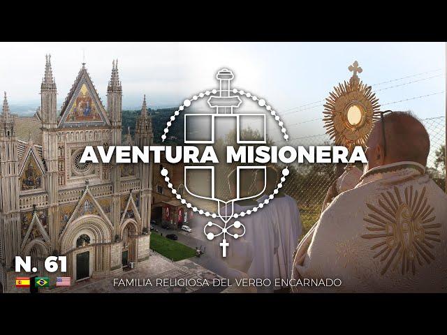 Aventura Misionera (Ep.61) | Milagro Eucarístico, Orvieto, Tomismo, Campeonato de Fútbol y más!