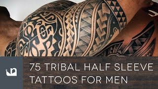 Video 75 Tribal Half Sleeve Tattoos For Men download MP3, 3GP, MP4, WEBM, AVI, FLV Juli 2018