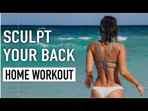 SCULPT YOUR BACK   Home Workout for WOMEN by Vicky Justiz