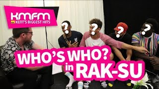 Who's Who With Rak-Su (Backstage at Little Mix, Maidstone)