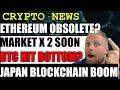 CRYPTO NEWS - ETH Obsolete - BTC Bottom Hit! - ING Crypto Survey Japanese Blockchain Boom