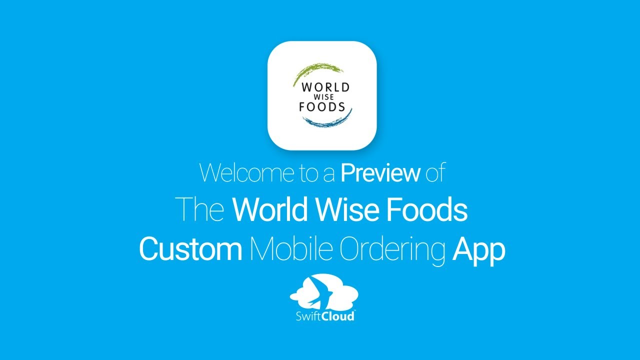 World Wise Foods Mobile App Preview Wor379w Youtube