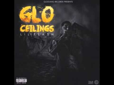 LIL Flash - Cartel (Glo Ceilings)