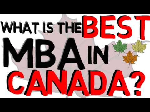 What is the Best MBA in CANADA!?