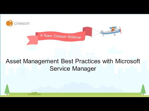 Asset Management Best Practices with Microsoft Service Manager