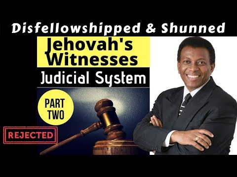 Jehovah's Witnesses: Judicial Committees Part Two