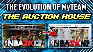 THE HISTORY OF THE NBA 2K MyTEAM AUCTION HOUSE / MARKET!! *NBA 2K13 - NBA 2K18*