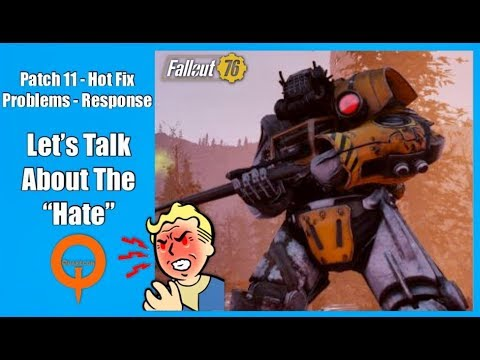 Fallout 76 Let's Talk Patch 11 Problems & Hate!   Fallout 76