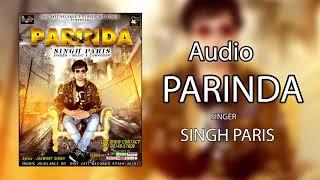 Parinda (Audio Song) || Singh Paris || Sufi Jatt Records || Latest Punjabi songs 2017